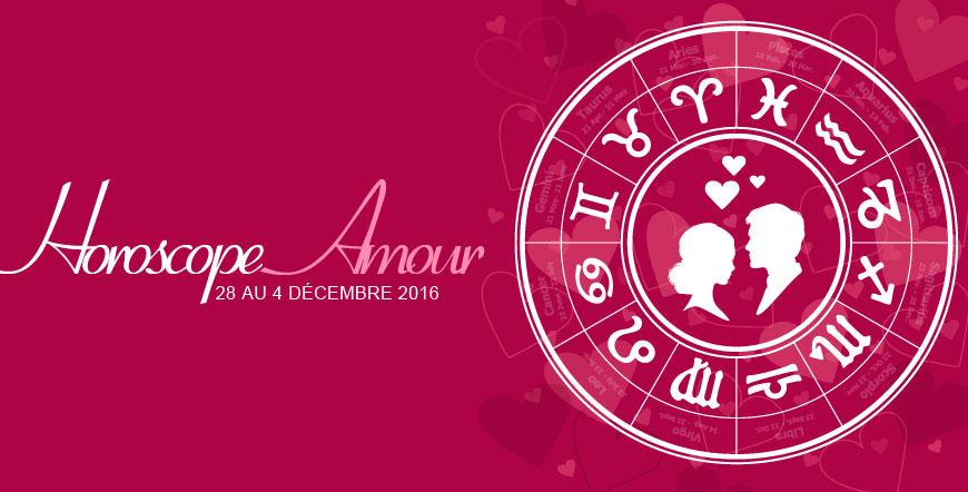 Horoscope Amoureux semaine du 28 au 4 décembre