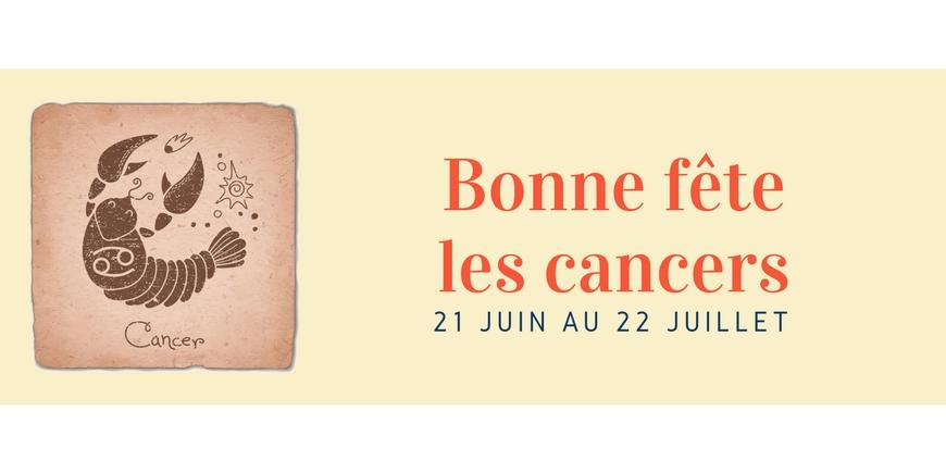 Bonne fête les cancers !