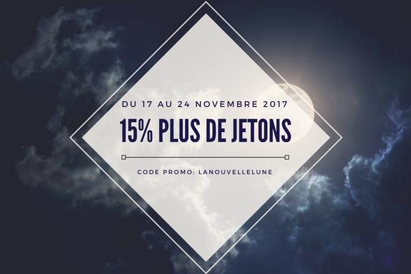 15% plus de jetons du 17 au 24 novembre 2017